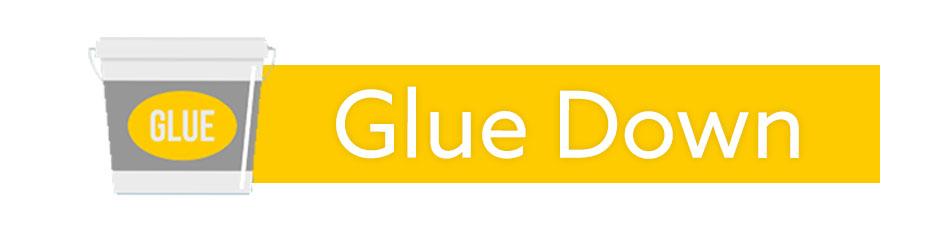 Glue Down Installation Flooring